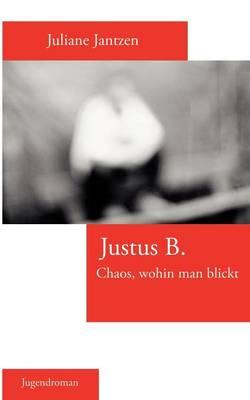 Justus B. (Paperback)
