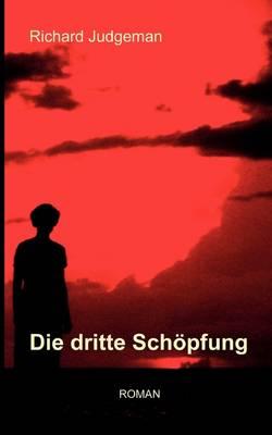 Die Dritte Sch Pfung (Paperback)