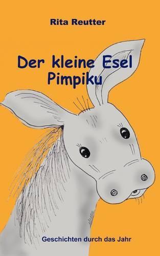 Der Kleine Esel Pimpiku (Paperback)