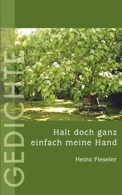 Halt Doch Ganz Einfach Meine Hand (Paperback)