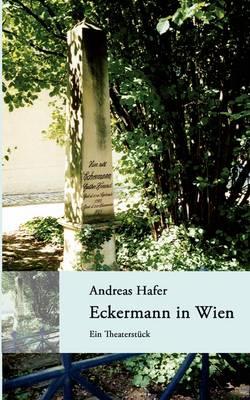 Eckermann in Wien (Paperback)