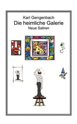 Die Heimliche Galerie (Paperback)