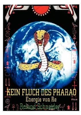 Kein Fluch Des Pharao (Paperback)