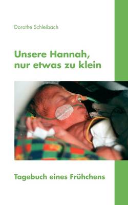 Unsere Hannah, Nur Etwas Zu Klein (Paperback)
