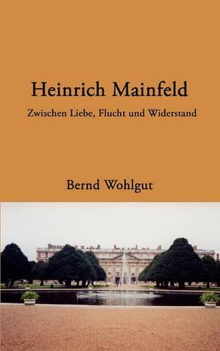 Heinrich Mainfeld (Paperback)