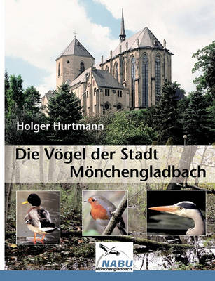 Die Vogel Der Stadt Monchengladbach (Paperback)
