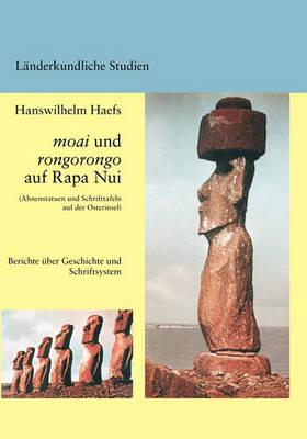 Moai Und Rongorongo Auf Rapa Nui (Paperback)