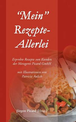 Mein Rezepte-Allerlei (Paperback)