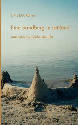 Eine Sandburg in Lettland (Paperback)