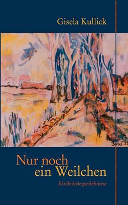 Nur Noch Ein Weilchen (Paperback)