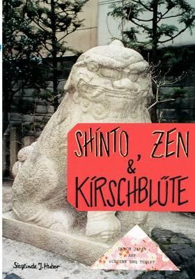 Shinto, Zen & Kirschbl Te (Paperback)