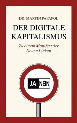 Der Digitale Kapitalismus (Paperback)