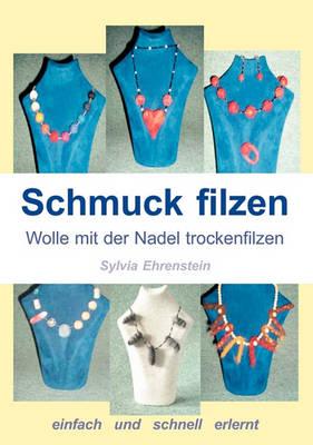 Schmuck Filzen (Paperback)