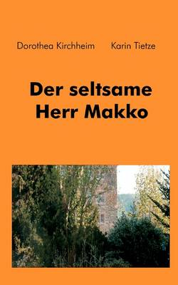 Der Seltsame Herr Makko (Paperback)