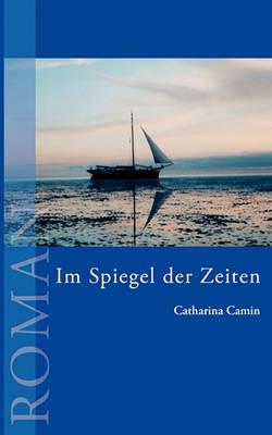 Im Spiegel Der Zeiten (Paperback)