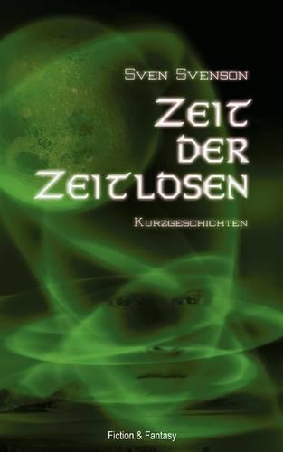 Zeit Der Zeitlosen (Paperback)