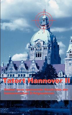 Tatort Hannover 2 (Paperback)