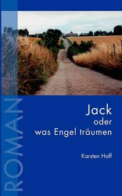 Jack Oder Was Engel Trumen (Paperback)