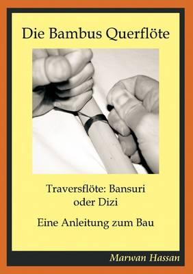 Die Bambus Querfloete (Paperback)