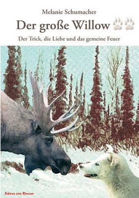 Der Grosse Willow II (Paperback)