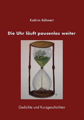 Die Uhr Luft Pausenlos Weiter (Paperback)