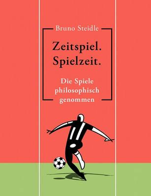 Zeitspiel. Spielzeit. (Paperback)