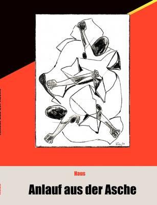 Anlauf aus der Asche (Paperback)
