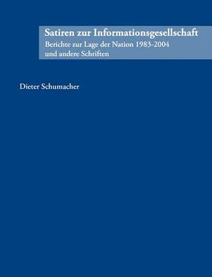 Satiren Zur Informationsgesellschaft (Paperback)