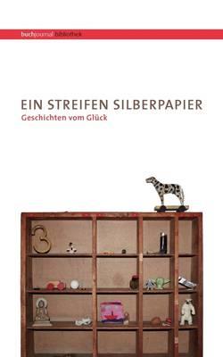 Ein Streifen Silberpapier (Paperback)