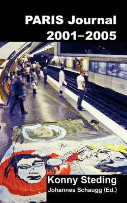 Paris Journal 2001-2005 (Paperback)