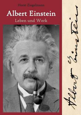 Albert Einstein - Leben Und Werk (Paperback)