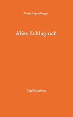 Alles Schlagloch (Paperback)