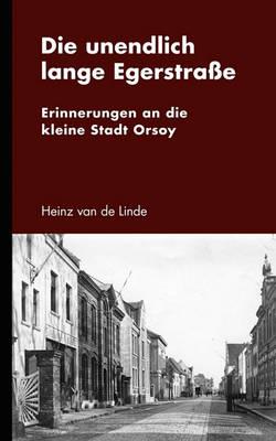 Die Unendlich Lange Egerstrae (Paperback)