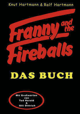 Franny and the Fireballs (Paperback)