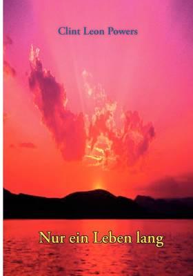 Nur Ein Leben Lang (Paperback)