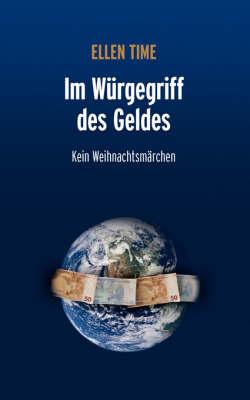 Im Wurgegriff Des Geldes (Paperback)