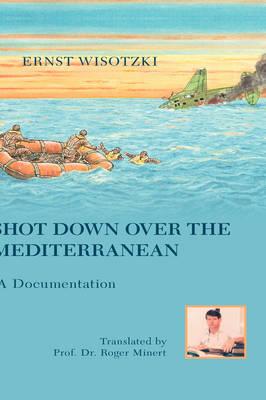 Shot Down Over the Mediterranean (Paperback)