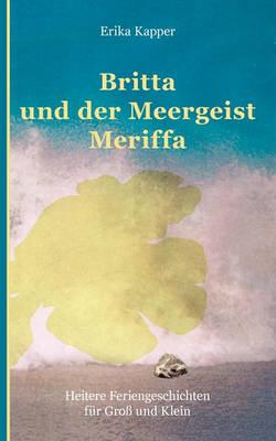 Britta Und Der Meergeist (Paperback)