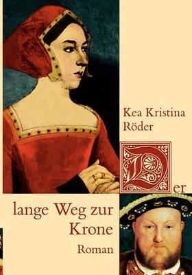 Der Lange Weg Zur Krone (Paperback)