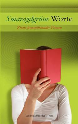 Smaragdgr Ne Worte (Paperback)