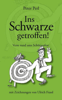 Ins Schwarze Getroffen! (Paperback)