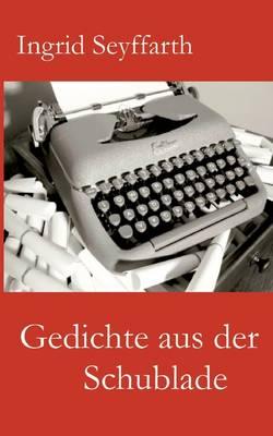 Gedichte Aus Der Schublade (Paperback)