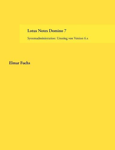 Lotus Notes Domino 7 (Paperback)