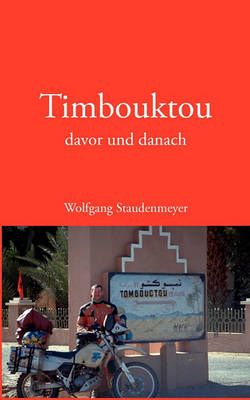 Timbouktou Davor Und Danach (Paperback)
