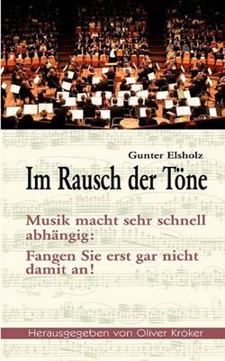 Im Rausch Der Tone (Paperback)