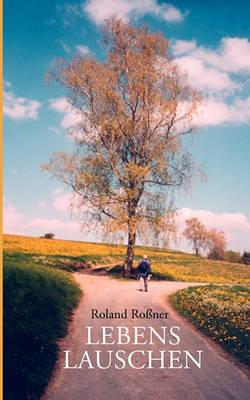 Lebenslauschen (Paperback)