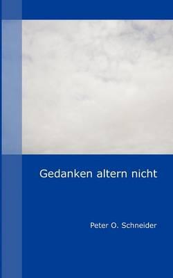 Gedanken Altern Nicht (Paperback)