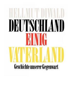 Deutschland Einig Vaterland (Paperback)