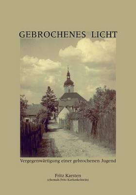 Gebrochenes Licht (Paperback)