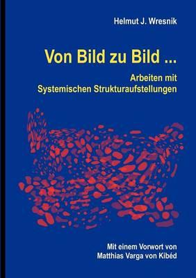 Von Bild Zu Bild ... (Paperback)